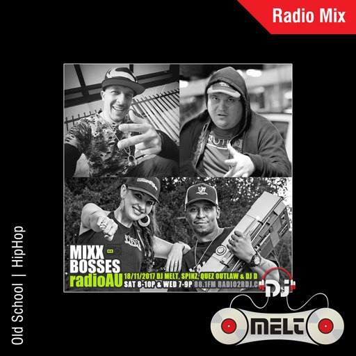 DJ Melt - MixxBosses Radio